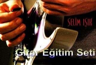 Selim Işık - Gitar Eğitim Seti